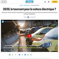 2020, le tournant pour la voiture électrique ?