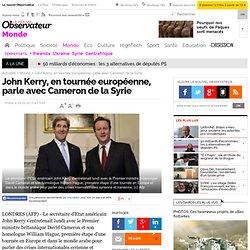 John Kerry, en tournée européenne, parle avec Cameron de la Syrie