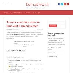 Tourner une vidéo avec un fond vert & Green Screen - EdmusTech.fr