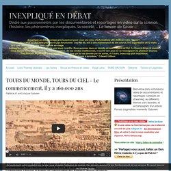TOURS DU MONDE, TOURS DU CIEL - Le commencement, il y a 160.000 ans