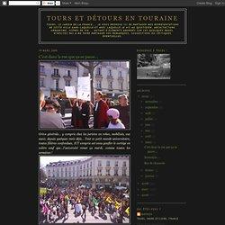 Tours et détours en Touraine: C'est dans la rue que ça se passe.