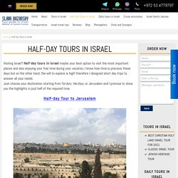 Half-Day Tours in Israel in 2020