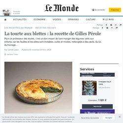 La tourte aux blettes : la recette de Gilles Pérole