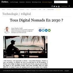 Tous Digital Nomads En 2030?