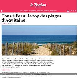 Tous à l'eau: le top des plages d'Aquitaine