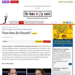 11 déc. 2020 Tous fans de Giscard !