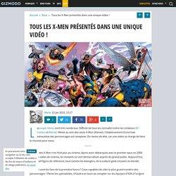 Tous les X-Men présentés dans une unique vidéo !