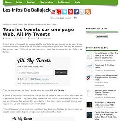 Tous les tweets sur une page Web, All My Tweets