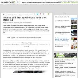 Tout ce qu'il faut savoir l'USB Type C et l'USB 3.1