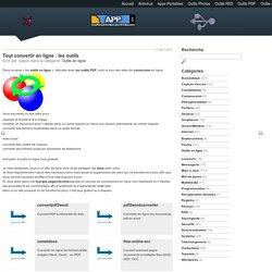 Tout convertir en ligne : les outils