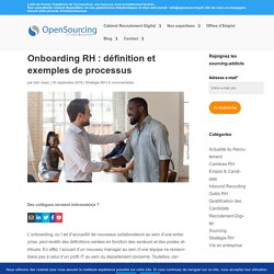 ➤Tout ce que vous devez savoir sur l'onboarding RH