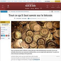 Tout ce qu'il faut savoir sur le bitcoin