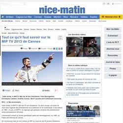 Tout ce qu'il faut savoir sur le MIP TV 2013 de Cannes