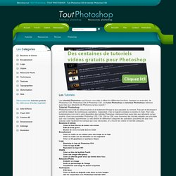 TOUT PHOTOSHOP - TUTORIELS PHOTOSHOP CS4 Tutos Photoshop CS3 et Tutoriaux Photoshop