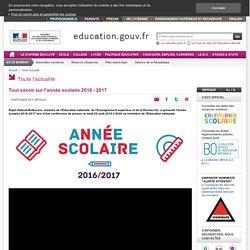Education.gouv : Tout savoir sur l'année scolaire 2016 - 2017