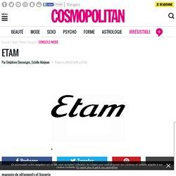 Tout savoir sur la marque Etam