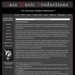 Tout savoir sur le jazz - Jazz Music Productions - Wiki