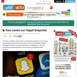Tout savoir sur l'appli Snapchat
