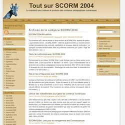 Tout sur SCORM 2004