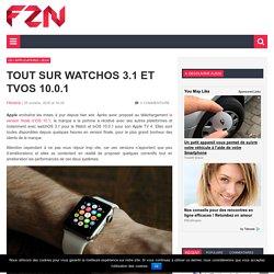 Tout sur watchOS 3.1 et tvOS 10.0.1