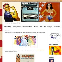 www.toutalego.com/2013/05/quand-disney-relooke-merida-facon-sexy.html