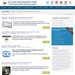 Toute l'actualité du Club Decision DSI