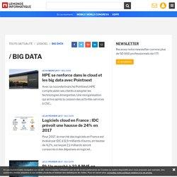 Toute l'Actualité Big data du Monde Informatique