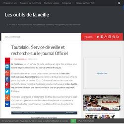 Toutelaloi. Service de veille et recherche sur le Journal Officiel