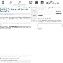 [Vidéo] Toutes les vidéos de LeWeb09 - Websourcing.fr