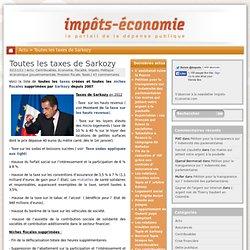 Toutes les taxes de Sarkozy