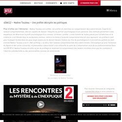 s04e12 - Nadine Touzeau - Profession profiler