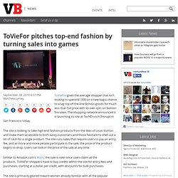 ToVieFor pitches top-end fashion by turning sales into games