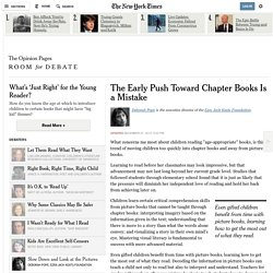 The Early Push Toward Chapter Books Is a Mistake - NYTimes.com