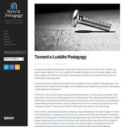 Toward a Luddite Pedagogy