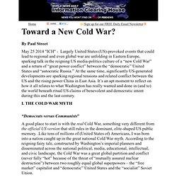 Toward a New Cold War?