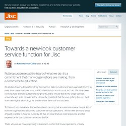 Towards a new-look customer service function for Jisc