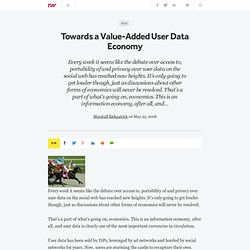Towards a Value-Added User Data Economy