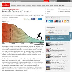 The world's next great leap forward: Towards the end of poverty