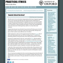 BLOG UNIVERSITY OF OXFORD 08/05/08 Towards Ethical Foie Gras?