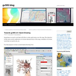 Towards gvSIG 2.5: Quick Drawing