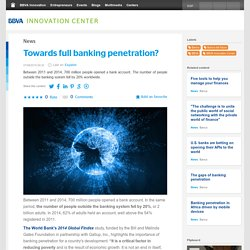 Towards full banking penetration?