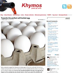 Towards the perfect soft boiled egg » blog.khymos.org