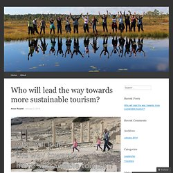 Who will lead the way towards more sustainable tourism?