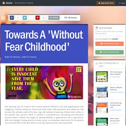 Towards a 'without fear childhood'