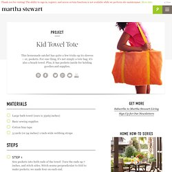 Kid Towel Tote - Martha Stewart Kids' Crafts
