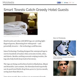 Smart Towels Catch Greedy Hotel Guests