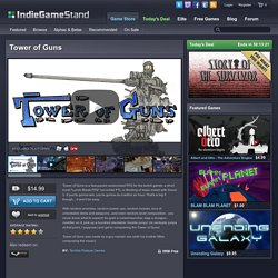 Tower of Guns - download this indie game today from the IndieGameStand Store
