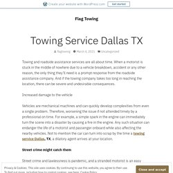Towing Service Dallas TX – Flag Towing