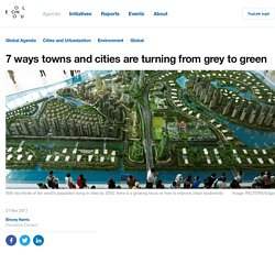 7 ways towns and cities are turning from grey to green