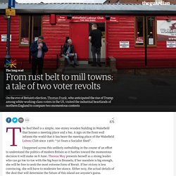 *****From rust belt to mill towns: a tale of two voter revolts